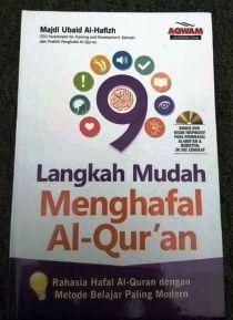 9 Langkah Mudah Menghafal Al Quran. Aqwam
