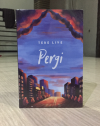 Novel Pergi. Tere Liye. Penerbit Republika. Original